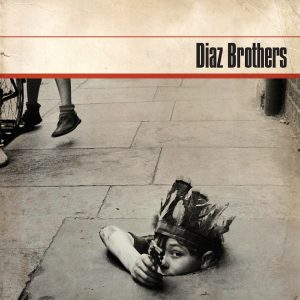 Diaz Brothers - This Hating Nation