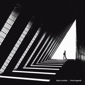 Beat Combo - Kind Regards EP
