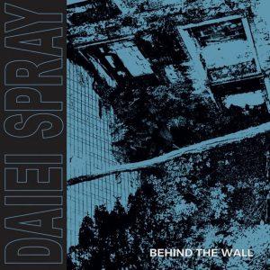 Daiei Spray - Behind The Wall