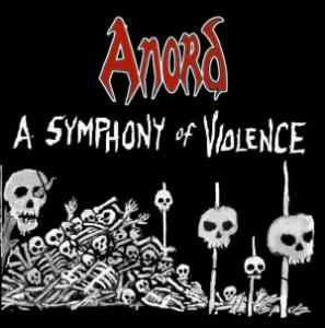 Anord - A Symphony of Violence