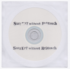 Surgery Without Research - 2018 Promo CD