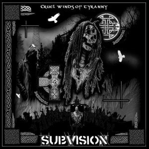 Subvision - Cruel Winds of Tyranny